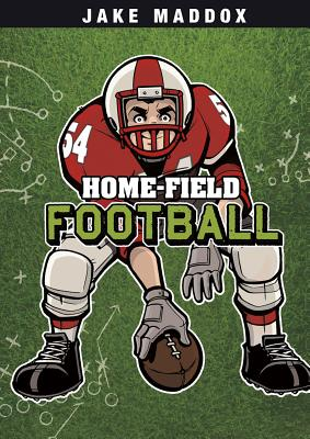 Home-Field Football - Maddox, Jake, and Troupe, Thomas Kingsley (Text by)