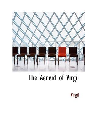 The Aeneid of Virgil - Virgil