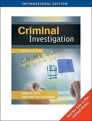 Criminal Investigation - Hess, Karen M., and Orthmann, Christine M. H., and Bennett, Wayne W.