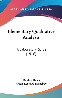 Elementary Qualitative Analysis; A Laboratory Guide - Dales, Benton