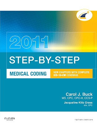 Step-By-Step Medical Coding - Buck, Carol J, and Grass, Jacqueline Klitz