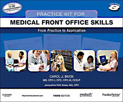 Practice Kit for Medical Front Office Skills with Medisoft Version 16 and Practice Partner V 9.3.2 - Buck, Carol J