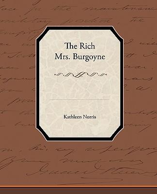 The Rich Mrs Burgoyne - Norris, Kathleen