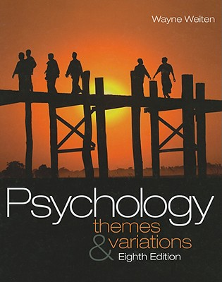 Psychology: Themes and Variations - Weiten, Wayne