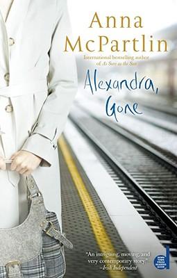 Alexandra, Gone - McPartlin, Anna