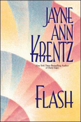 Flash - Krentz, Jayne Ann
