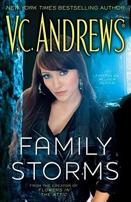 Family Storms - Andrews, V C
