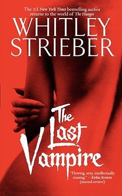 The Last Vampire - Strieber, Whitley