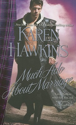 Much Ado about Marriage - Hawkins, Karen