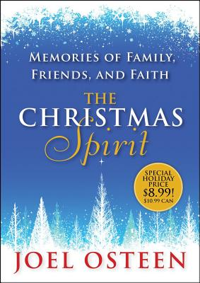 The Christmas Spirit: Memories of Family, Friends, and Faith - Osteen, Joel
