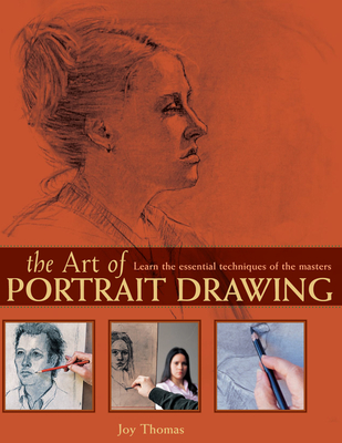 The Art of Portrait Drawing - Thomas, Joy