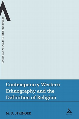 Contemporary Western Ethnography and the Definition of Religion - Stringer, Martin D.
