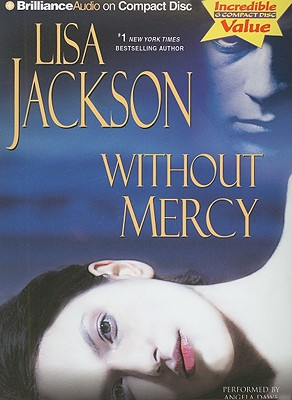 Without Mercy - Jackson, Lisa, and Dawe, Angela (Performed by)