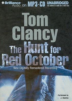 The Hunt for Red October - Clancy, Tom, and Charles, J (Performed by)