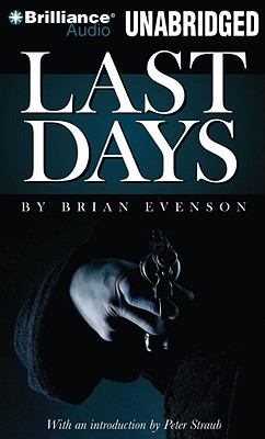 Last Days - Evenson, Brian, and Patton, Chris (Read by)
