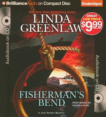 Fisherman's Bend - Greenlaw, Linda, and Burr, Sandra (Read by)