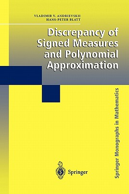 Discrepancy of Signed Measures and Polynomial Approximation - Andrievskii, Vladimir, and Blatt, Hans-Peter