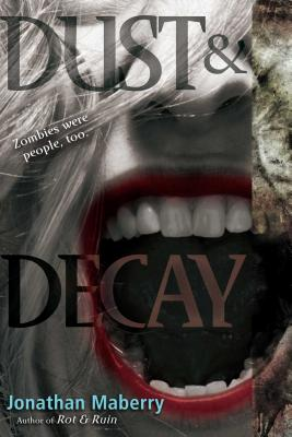 Dust & Decay - Maberry, Jonathan