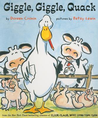 Giggle, Giggle, Quack - Cronin, Doreen