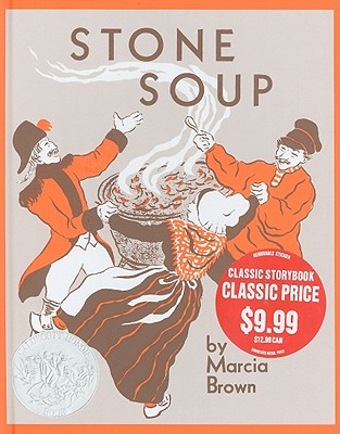 Stone Soup: An Old Tale -