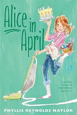 Alice in April - Naylor, Phyllis Reynolds
