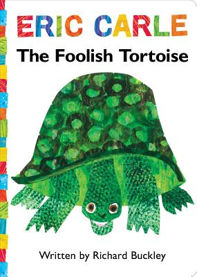 The Foolish Tortoise - Buckley, Richard, MD