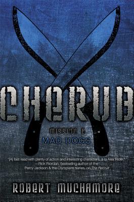 Mad Dogs - Muchamore, Robert