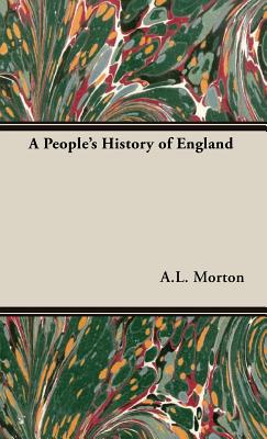 A People's History of England - Morton, A L