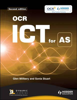 OCR ICT for AS 2nd Edition - Stuart, Sonia, and Milberry, Glen