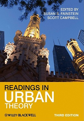 Readings in Urban Theory - Fainstein, Susan S. (Editor), and Campbell, Scott (Editor)