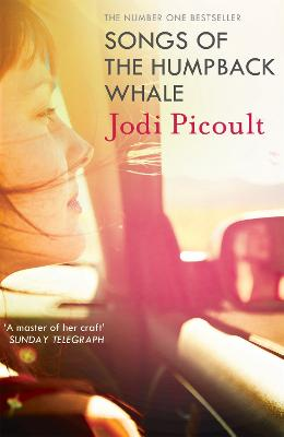 Songs of the Humpback Whale - Picoult, Jodi