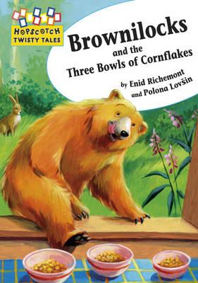 Brownilocks and The Three Bowls of Cornflakes - Richemont, Enid