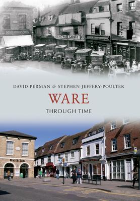 Ware Through Time - Perman, David, and Jeffery-Poulter, Stephen