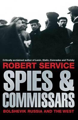 Spies Commissars - Service, Robert