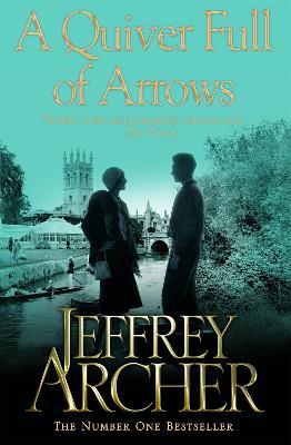 A Quiver Full of Arrows - Archer, Jeffrey