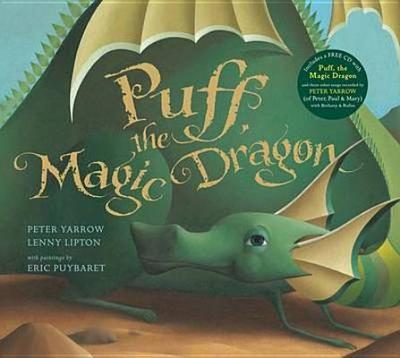 Puff, the Magic Dragon - Yarrow, Peter, and Lipton, Lenny