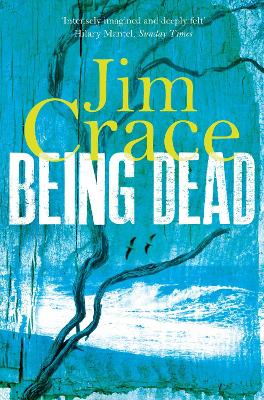 Being Dead - Crace, Jim