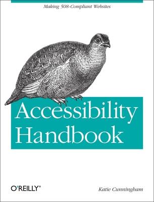 Accessibility Handbook - Cunningham, Katie