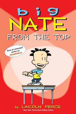 Big Nate from the Top - Peirce, Lincoln