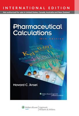 Pharmaceutical Calculations - Ansel, Howard C.