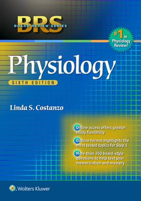 Brs Physiology - Costanzo, Linda S, PhD