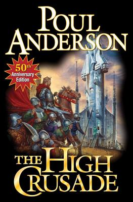 The High Crusade - Anderson, Poul