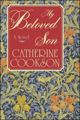 My Beloved Son - Cookson, Catherine