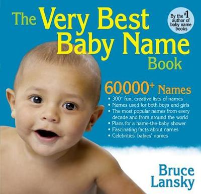 The Very Best Baby Name Book - Lansky, Bruce
