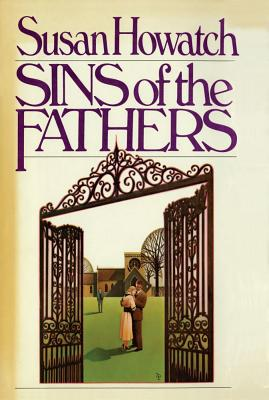 Sins of the Fathers - Howatch, Susan