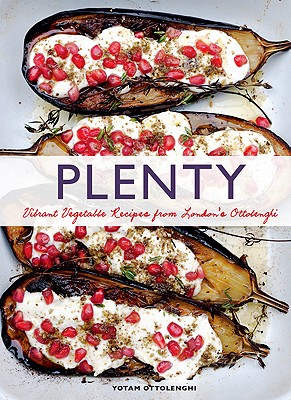 Plenty: Vibrant Recipes from London's Ottolenghi - Ottolenghi, Yotam, and Lovekin, Jonathan (Photographer)