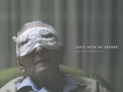 Days with My Father - Toledano, Phillip
