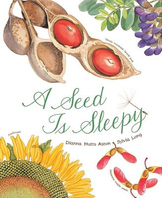 A Seed is Sleepy - Aston, Dianna