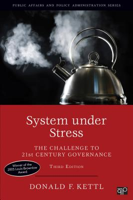 System Under Stress: Homeland Security and American Politics - Kettl, Donald F, Professor