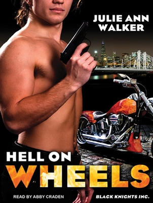 Hell on Wheels (Library Edition) - Walker, Julie Ann, and Craden, Abby (Narrator)